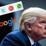 Trump advierte a Google, Facebook y Twitter