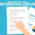 Descubre los diferentes tipos de encuestas online